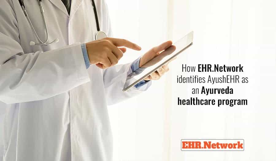 How AyushEHR becomes a family of Ayurveda EHR solutions on EHR.Network