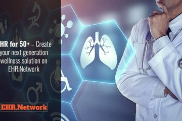 PHR for 50+ - Create your next generation wellness solution on EHR.Network