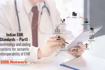 Indian EHR Standards – Part5 : Terminology and coding systems for semantic interoperability of EHR